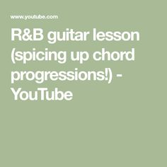 R B Guitar Lesson Spicing Up Chord Progressions Youtube