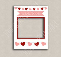 Kissing Booth printable diy frame photo booth by YouGrewPrintables