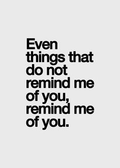 Everything makes me think of YOU. I Love YOU! Romance, Inspirational Quotes Pictures, Motivational Quotes, Thats The Way, More Than Words, How I Feel, Be Yourself Quotes, Relationship Quotes, Relationships