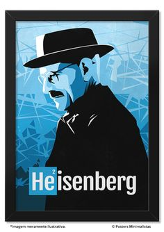 Heisenberg - Breaking Bad - Drama/Suspense - Séries | Posters Minimalistas