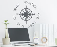 Compass Wall Decal Not All Who Wander Are Lost  Words and sayings with Compass Rose. $35.00, via Etsy.