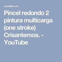 Pincel redondo  2 pintura multicarga (one stroke) Crisantemos. - YouTube