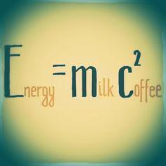 Coffee Humor | The Equation of Energy | Funny Technology - Community - Google+ via Wyatt Martin #equation #energy #coffee_funny