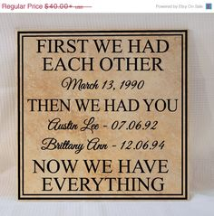 """EASTER SALE - Personalized Sign """"First we had each other, then we had you"""" 12"""" (Personalized Wood Sign or Personalized Tile Sign) on Etsy, $34.00"""