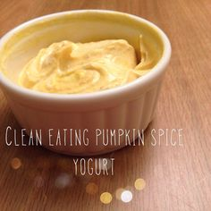Clean eating pumpkin spice yogurt: Dish up some full-fat, plain Fage Greek yogurt Add a spoonful of organic pumpkin (not pie mix, no way) Toss in a dash of cinnamon Add a smidge of agave if you need to Mix it up Enjoy your high protein, vitamin rich snack! #cleaneating #recipe #pumpkin Clean Eating Meal Plan, Clean Eating Recipes, Eating Healthy, Greek Yogurt Dessert, Yummy Yummy, Yummy Food, Healthy Desserts, Healthy Recipes, Healthy Food Alternatives