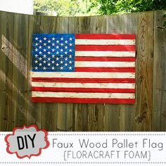 Make a Faux Wood Pallet Flag using #FloraCraft foam @savedbyloves