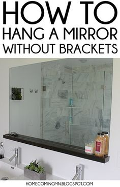 How to Hang a Bathroom Mirror without Brackets