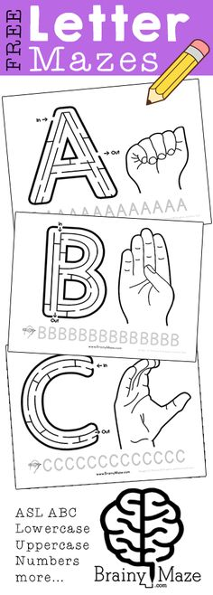 Alphabet Mazes! Free letter mazes for the uppercase alphabet. Featuring American Sign Language handsigns as well as handwrting practice. Perfect for Letter of the Week Notebooks: http://brainymaze.com/for-teachers/ASL-ALphabet-Mazes/ #signlanguagefortoddlers