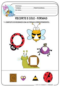 A Arte de Ensinar e Aprender: Atividade pronta - Formas Toddler Learning Activities, Montessori Activities, Kindergarten Worksheets, Worksheets For Kids, Spanish Activities, Cut And Paste Worksheets, Shapes Worksheets, Number Worksheets, Vocabulary Activities