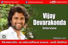 Vijay Devarakonda Interview http://idlebrain.com/news/today/interview-vijaydevarakonda.html
