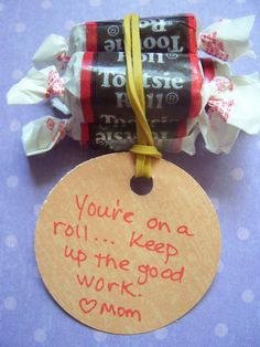 """Encourage a sister with an inexpensive but thoughtful gift like this. """"You're on a roll - keep up the good work!"""" Employee Appreciation, Teacher Appreciation, Cute Notes, Sweet Notes, Cheer Gifts, Cheer Mom, Cheer Treats, Camp Gifts, Cheer Snacks"""