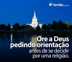 Familia.com.br | O que levar em conta na hora de escolher uma religião #Escolha #Religiao