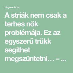 A striák nem csak a terhes nők problémája. Ez az egyszerű trükk segíthet megszüntetni… – blogmania.hu Math Equations
