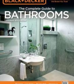 Black Decker The Complete Guide To Bathrooms Updated 4th Edition PDF