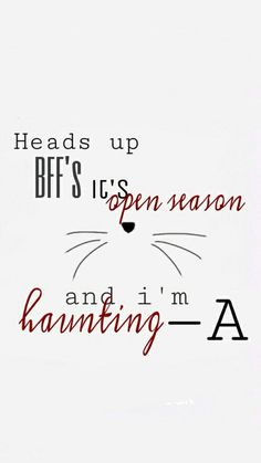 Its open season and I'm hunting. -A | Pinterest: Sol Monzón