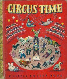 → Vintage 1940's Children's Little Golden Book   CIRCUS TIME