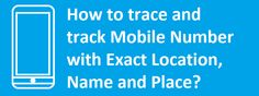 Top 5 Websites For Tracking or Locating Mobile Phones In India