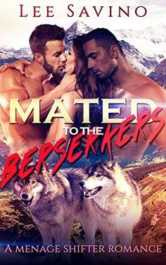 Mated to the Berserkers: A Menage Shifter Romance by [Savino, Lee] http://leesavino.com/brennas-public-punishment/