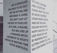 Art can never be grasped by a linear mindset.