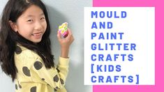Mould and paint glitter crafts [Kids crafts] Youtube Videos For Kids, Glitter Crafts, Text Overlay, Love Craft, Sensory Play, Science Experiments, Homeschool, Crafts For Kids, Parenting