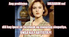 Ang problema SULBARON na! Dili kay ipost sa facebook ug mangitag simpatiya. Unsa ka? ARTISTA? #bisaya #bisayaquotes Bisaya Quotes, Patama Quotes, Qoutes, Funny Quotes, Facebook Drama, Hugot Lines, Tagalog, Drama Queens, Teenager Posts