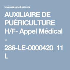 AUXILIAIRE DE PUÉRICULTURE H/F- Appel Médical - 286-LE-0000420_11L