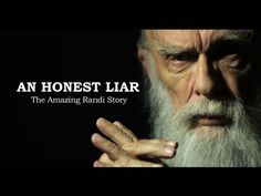 An Honest Liar: The Amazing Randi Story by Flim Flam Films, via Kickstarter. Funding for this project will end Friday Feb 15, 1:00pm EST.