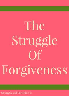 The Struggle Of Forgiveness Simple Poems, Life Lessons, Life Tips, Forgiveness Quotes, Positive Inspiration, Typography Quotes, Forgiving Yourself, Mindful Living, Feeling Overwhelmed