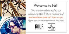 Join us October 19 from 4pm - 6pm for our Rolf & Theo Trunk Show!  www.summerhilloptometry.com #designereyewear #rolfeyewear #theoeyewear #eyeexam