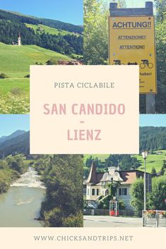 La pista ciclabile San Candido Alto Adige- Lienz AUSTRIA - Chicks and trips Italy Tourism, Italy Travel, Cool Places To Visit, Places To Go, Rome Itinerary, Best Of Italy, Cities In Italy, Next Holiday, Italy Vacation