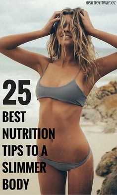 25 best nutrition tips for fast weight loss and slimmer waist.
