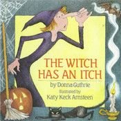 The Witch Has an Itch is a story about Gromelda an evil witch who is allergic to her own magic. Children will love the catchy rhyme for this itchy witch who learns that anyone can change their ways.