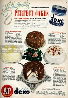 Four delicious mid-century cakes that are a perfect fit for New Year's (1950 A&P recipe ad). #vintage #1950s #food_ads