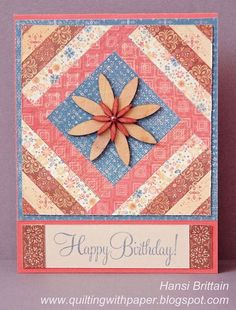 Quilt Block Birthday Card - QuiltingWithPaper.blogspot.com - beautiful 3D quilt block card perfect for your quilting friends.