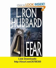 Fear (9781592120147) L. Ron Hubbard , ISBN-10: 1592120148  , ISBN-13: 978-1592120147 ,  , tutorials , pdf , ebook , torrent , downloads , rapidshare , filesonic , hotfile , megaupload , fileserve