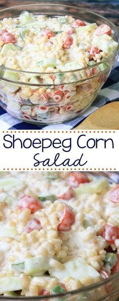 Shoepeg Corn Salad - shoepeg corn, cherry tomatoes, cucumbers, and green peppers tossed in a tangy dressing. This salad recipe is perfect for spring and summer BBQs!