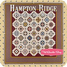 Hampton Ridge Block of the Month Red Crinoline Quilts and Marcus Brothers Fabrics