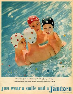Just Wear a Smile and a Jantzen | 1960    #Vintage #Ad #Advertisement #Swimming #Swimcap #Cap #Divers #Diving #Models #Polka #Dots #Polkadots #Pool #Water #Summer #Vintage #Retro #Classic #Pinup #Pin #Up