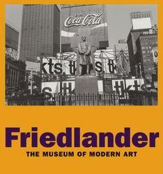Lee Friedlander (The Museum of Modern Art, New York; Lee Friedlander, School Photography, Book Photography, Street Photographers, Museum Of Modern Art, Moma, Book Collection, Book Art, My Books