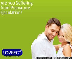 #Lovrect helps premature ejaculation patients.  Query- 01147110711(100 Lines) For online order visit lovrect.in