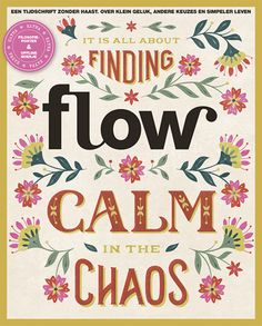 Flow 2016 -4 It's all about finding calm in the chaos.