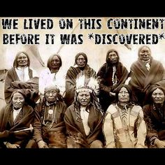 When asked by an anthropologist what the Indians called America before the white man came, an Indian said simply, 'Ours.' ~ Vine Deloria, Jr.