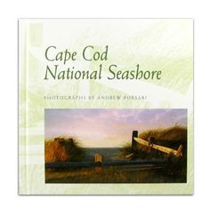 From our Musem Store: Cape Cod National Seashore, Photographs by Andrew Borsari