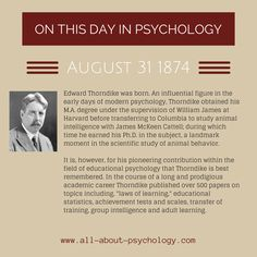 31st August 1874. Edward Thorndike was born. A pioneer within the field of educational psychology. #psychology #EducationalPsychology