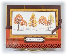 handmade Thanksgiving card ... Lovely as a Tee... pretty layout ... trees covered in orange and yellow ...  and Stickles for glittery sparkle ... lovely card ... Stampin' Up!