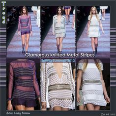 Glamorous Knitted Metal Stripes  Trend for Spring Summer 2013.  Paco Rabanne Spring Summer 2013. #PFW #Striped #Fashion #Stripes   Oct 3rd 2012 11:48pm GMT.