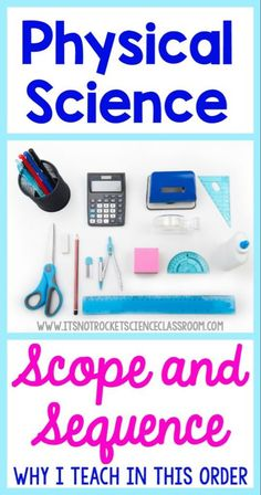 As teachers, it can be challenging to determine the best order in which to teach our curriculum. This back to school season, I decided to share my scope and sequence for physical science and why I think it is the best for using in the physical science cl 7th Grade Science, Science Curriculum, Science Lessons, Teaching Science, Science Activities, Teaching Resources, Teaching Ideas, Science Resources, Teaching Tools