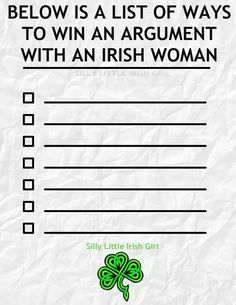 How to win Ann argument with an Irish woman - Silly Little Irish Girl via Pride of the Irish FB