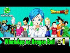 Whatsapp no Dragon Ball // Parte 2 // Tia Bulma - YouTube