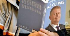 """Mesajul cifrat şi înfiorător din titlul cărţii """"Pas cu pas"""" de Klaus Iohannis"""